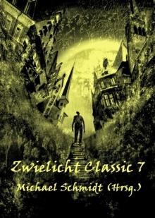Zwielicht Classic 7